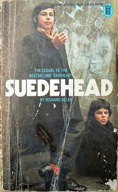 Of Skinheads, Suedeheads and Knuckle Girls: The gritty novels of Richard Allen Teddy Girl, Teddy Boys, Dangerous Minds, Fiction Movies, Pulp Fiction, Skinhead Fashion, Skinhead Style, English Library, Sci Fi Horror Movies