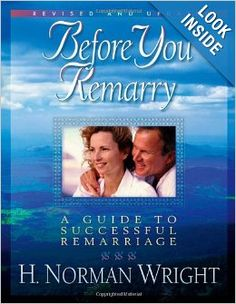 Norman Wright's bestselling Before You Remarry has a dynamic new cover and has been updated to appeal to today's couples.  Drawing from the latest findings on adjustments in second marriages, well-known marriage and family counselor H. Norman Wright shares steps couples can take to make their marriages fulfilling and successful. Before You Remarry helps readers--