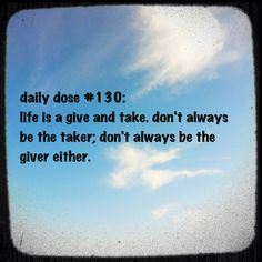 #dailydose #motivation #positivity #giveandtake #balance