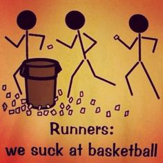 Runners suck at basketball - haha running memes to make you smile and laugh - perfect images for runners! Running Memes, Running Quotes, Running Motivation, Running Workouts, Funny Running, Running Shirts, Keep Running, Running Tips, Running Training