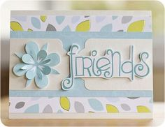 Friends Card using Shimmer Cardstock and Reflections paper by Laura Craigie   #scrapbooking
