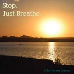 I took this photo standing on the shore of beautiful Lake Havasu in Arizona a couple months ago....oh how I wish I could snap my fingers and be back there right now ;)   #justbreathe #breathe #calm #people #inspiration #arizona #lakehavasu #lake #havasu #serenity #slowdown #spiritual #spirituality #inspirational #mothernature #nature