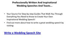wedding speech writing service Writing a wedding speech can be one of the most daunting and stressful tasks for the members of a modern day wedding party whether you're the father of the bride, the best man, a bridesmaid or the groom and have never had a problem cracking a few jokes or giving a decent presentation in work.