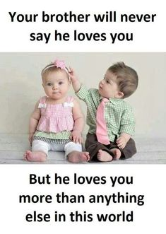 Tag-mention-share with your Brother and Sister 💙💚💛👍 Brother Sister Relationship Quotes, Brother Sister Love Quotes, Sister Quotes Funny, Brother And Sister Love, Funny Quotes, Nephew Quotes, Funny Sister, Baby Quotes, Friend Quotes
