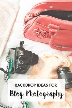 Backdrop + Background Ideas For Blog Photography | A Girl, Obsessed