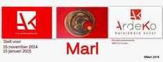Kom binnen in de Kunstgalerie van Marl: Marl live van 15/11/2014  tot15/01/2015 in kunstga...
