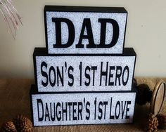 Dad A Son's First Hero A Daughter's First Love - Fathers Day Gift - Gifts for Dad - Shelf Sitter Blocks - Christmas Present Ideas for Dads