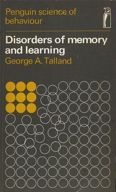 Disorders of Memory and Learning | George A. Talland | 1968