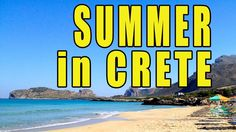 A summer Trip To The Island Of Crete Greece