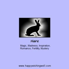 Hare animal spirit guide; a web page link to facts about the Hare totem animal and the meaning of the Hare in nature spirituality, fact and folklore. http://www.happywishingwell.com/madamhelga/hare.html ,
