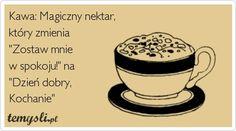 Dzień dobry, kochani! ;) #kawa