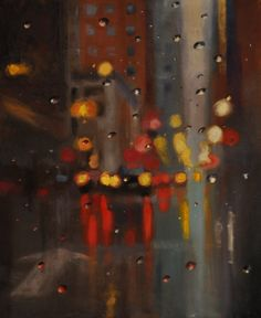 ARTFINDER: Rain 5 by John Welsh - A New York rainy scene in oils. This is part of a series of works where I'm exploring a more abstract and elusive depiction of landscapes and cityscapes. Rainy Street, Rainy City, Under The Rain, Sense Of Place, Built Environment, Distortion, Cubism, Rain Drops, Brush Strokes