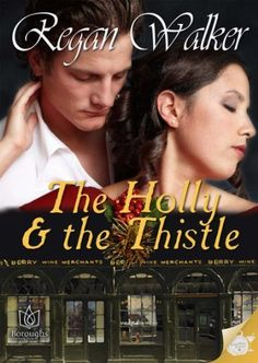 The Holly and the Thistle by Regan Walker, http://www.amazon.com/dp/B00ACBN7AW/ref=cm_sw_r_pi_dp_4P7Sqb18XFZVJ