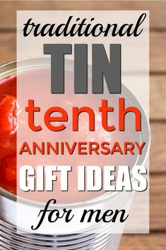 People Also Love These Ideas Traditional Tin Tenth Anniversary Gift For Him