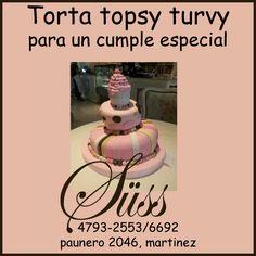 torta topsy turvy para una niña especial