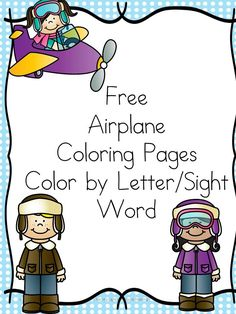 Preschool or Kindergarten Reading or Writing Activity -Does your child like airplanes? Here are some free Airplane Coloring Pages for you to print and enjoy. Color by Letter/Sight word included too!