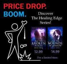 E-book price drop, just in time for the holidays! <3 Discover The Healing Edge Series today! #paranormal #romance #suspense