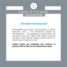 Last week we covered the theme of LED therapy - this week will be covering all the other tools we offer - starting with infusion technology! Led Therapy, Wrinkle Filler, Hyaluronic Acid, Your Skin, Serum, Technology, Tools, Tech, Instruments