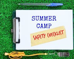Safety Tips For Summer Day Camp Safety first! Even at summer camp.
