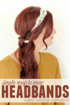 Who knew headbands could be so cute! Check out these 6 different ways to wear headbands!