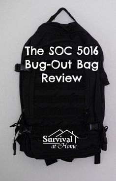 SOC 5016 Bug-Out Bag Review (via Survival at Home)