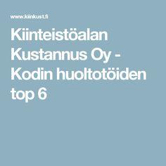 Kiinteistöalan Kustannus Oy - Kodin huoltotöiden top 6