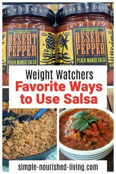 Wight Watchers Favorite Ways to Use Salsa... an amazing versatile zero to low points condiment you can use all kinds of ways from simple combinations to low points recipes!