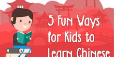 5 Fun Ways for Kids to Learn Chinese _ Chinese has been referred to as the language of opportunity and it definitely holds true in 2018. Teaching your children Chinese is an amazing way to prepare them for the world of tomorrow while gaining all the benefits of knowing a second language. #Langauge #mandarin #onlineclasses #Education #chineselessons