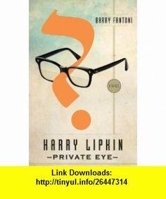 Harry Lipkin, Private Eye A Novel (9780385536103) Barry Fantoni , ISBN-10: 0385536100  , ISBN-13: 978-0385536103 ,  , tutorials , pdf , ebook , torrent , downloads , rapidshare , filesonic , hotfile , megaupload , fileserve