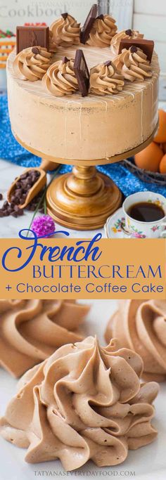French Buttercream +Chocolate Coffee Cake - Tatyanas Everyday Food #french #buttercream #frosting #cakedecorating #cake #chocolate #coffee