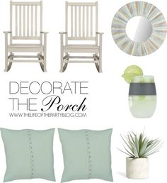 Decorate the Porch - The Life of the Party