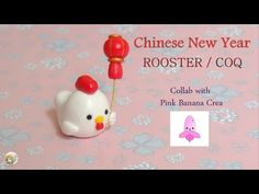 [Stop Motion] Chinese New Year Rooster - Collab Pink Banana Crea / Tuto Coq - YouTube