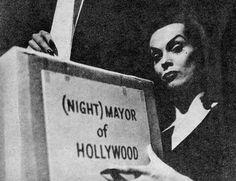 Vampira, running for Night Mayor of Hollywood on a platform of dead issues.