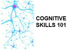 Cognitive Skills 101 - the highest rated webinar we've ever hosted - provides an introduction to the cognitive skills involved in learning.  What the recording at http://mybrainware.com/cognitive-skills-101/.