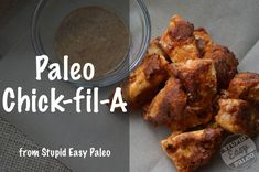 Paleo Chick-fil-A -THIS is the chicken nugget recipe that I meant to pin; not the other one. This is the one I made over the holidays. (The other may be great too, but I know this one is tasty. I do like the coconut flavor in this one.)
