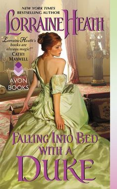 Ramblings From This Chick: ARC Review: Falling Into Bed with a Duke by Lorraine Heath