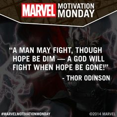 """""""@Marvel: #MarvelMotivationMonday """" Thor, he is all talk. He's got a mean swing though."""