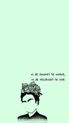 17 Fondos de pantalla con Frida Kahlo como protagonista 17 Wallpapers with Frida Kahlo as the protag Tumblr Wallpaper, Wallpaper Backgrounds, Iphone Wallpaper, Citations Frida, Words Quotes, Love Quotes, Quotes Of Life, Famous Quotes, Frida Quotes