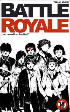 Battle Royale · Takami Kósun · Könyv · Moly