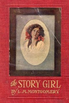 The Story Girl by L. M. Montgomery - free #EPUB or #Kindle download from epubBooks.com