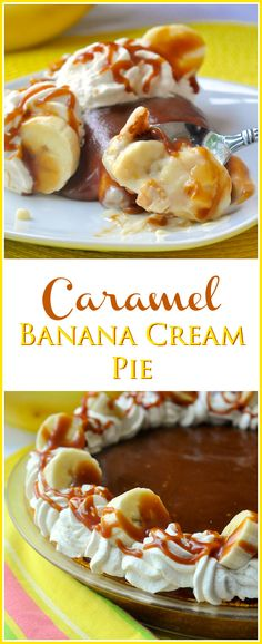 Caramel Banana Cream Pie - Good old Banana Cream Pie gets the luscious addition of a layer of homemade caramel sauce on top. The result is as completely indulgent as it gets. Bound to become a family favourite recipe.