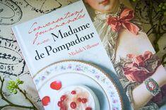 """Mes petits potins gourmands #2: Un """"petit souper"""" avec Madame de Pompadour"""