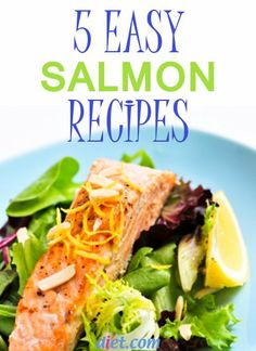 5 Easy Salmon Recipes from Diet.com