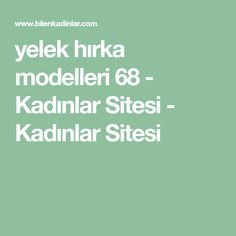 yelek hırka modelleri 68 - Kadınlar Sitesi - Kadınlar Sitesi