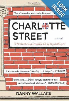 Amazon.com: Charlotte Street: A Novel (9780062190567): Danny Wallace: Books