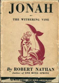 Jonah or The Withering Vine Robert Nathan Boris Artzybasheff Knopf 1934   eBay