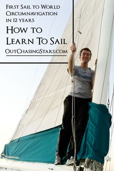 David went from his first sail as an adult in 2009 to completeing a world circumnavigation in 2020.  Here are great ways to learn about the sailing and cruising lifestyle.  OutChasingStars.com Sailing, Cruise, Lifestyle, Learning, Cruises, Teaching, Boating, Education, Studying