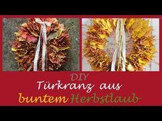 DIY - Türkranz aus buntem Herbstlaub/Basteln mit Kindern - YouTube