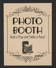 Make a vintage inspired Photo Booth Sign www.tablescapesbydesign.com https://www.facebook.com/pages/Tablescapes-By-Design/129811416695