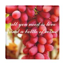ALL YOU NEED IS LOVE WINE QUOTE GLASS COASTER
